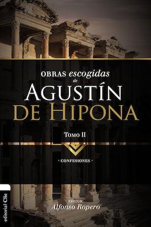 Obras escogidas de Augustín de Hipona, Tomo 2 Paperback  by Alfonso Ropero