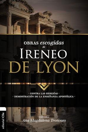 Obras escogidas de Ireneo de Lyon Paperback  by Ana Magdalena Troncoso