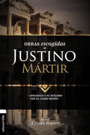 Obras escogidas de Justino Mártir Paperback  by Alfonso Ropero